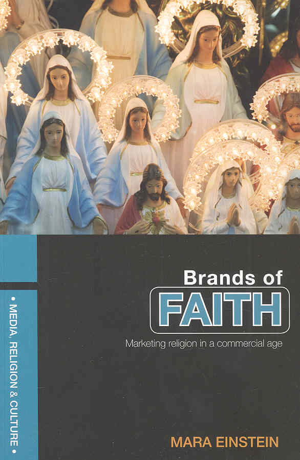 Brands of Faith By Einstein, Mara